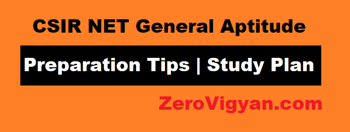CSIR NET General Aptitude Preparation Tips Study Plan