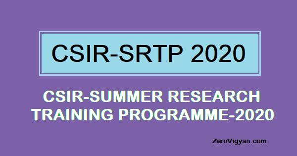CSIR Summer Research Training Programme 2020 – SRTP 2020