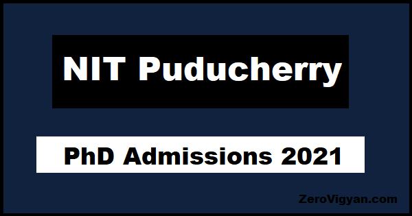 NIT Puducherry PhD Admission