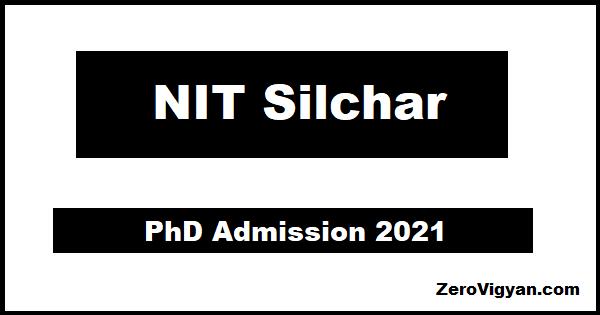 NIT Silchar PhD Admission