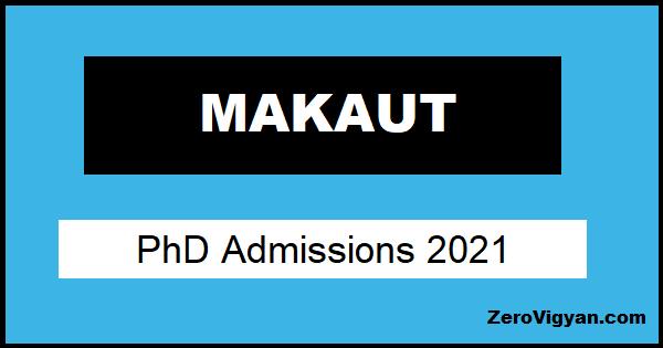 MAKAUT PhD Admission Jan 2021