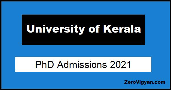 University of Kerala PhD Admission 2021