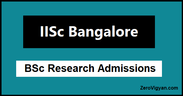 IISc Bangalore BSc Research Admission 2021