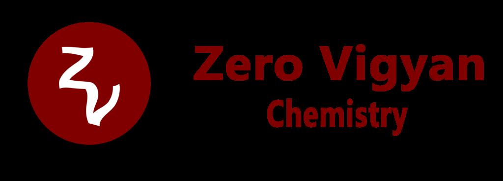 Zero Vigyan Chemistry
