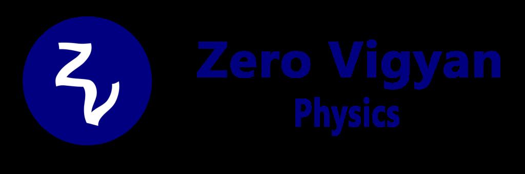 Zero Vigyan Physics