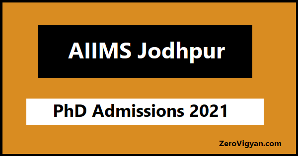 AIIMS Jodhpur PhD Admission 2021