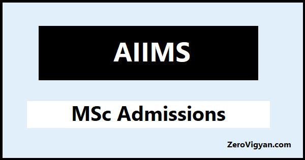 AIIMS M.Sc. Admission 2021