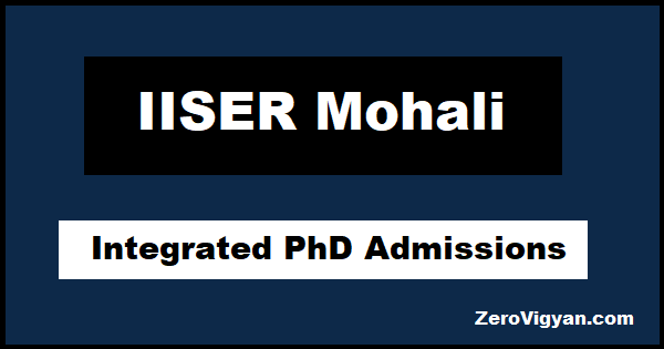 IISER Mohali Integrated PhD Admission