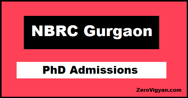 NBRC Gurgaon PhD Neuroscience Admission
