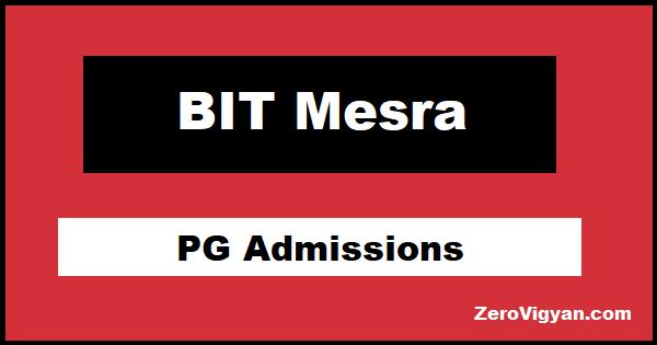 BIT Mesra PG Admissions