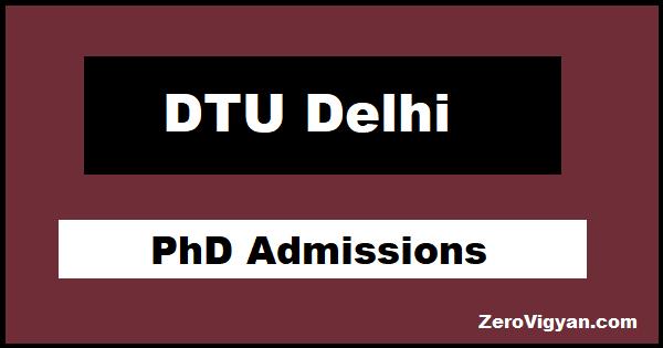 DTU Delhi PhD Admissions