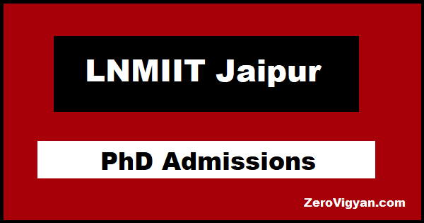 LNMIIT Jaipur PhD Admissions