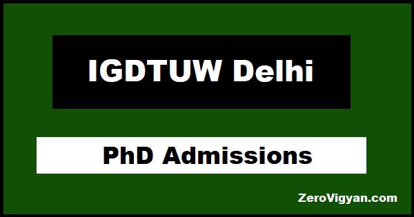 IGDTUW Delhi PhD Admissions