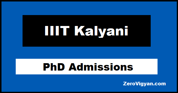 IIIT Kalyani PhD Admissions