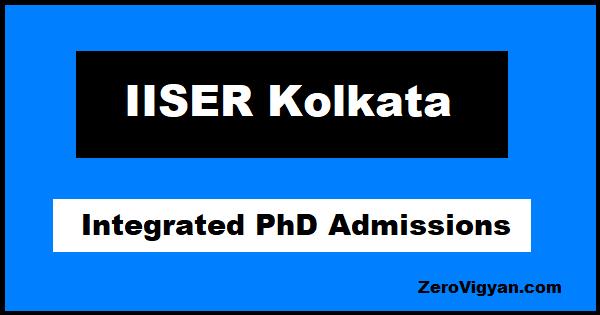 IISER Kolkata Integrated PhD Admissions