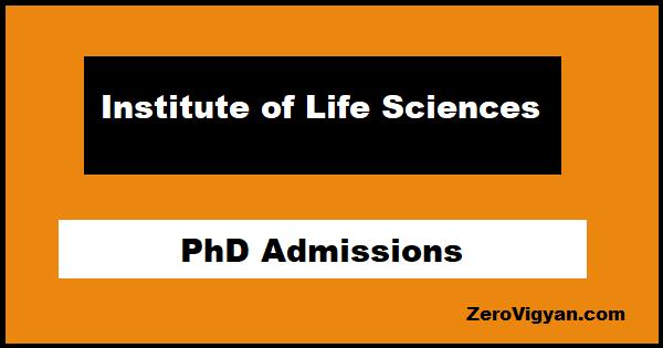 Institute of Life Sciences PhD Admissions