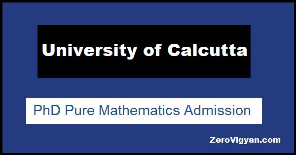Calcutta University PhD Pure Mathematics Admission