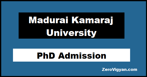 Madurai Kamaraj University PhD Admission