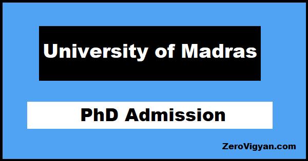 University of Madras PhD Admission