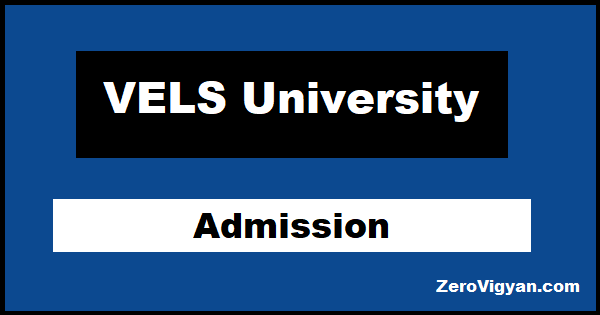 VELS University Admission