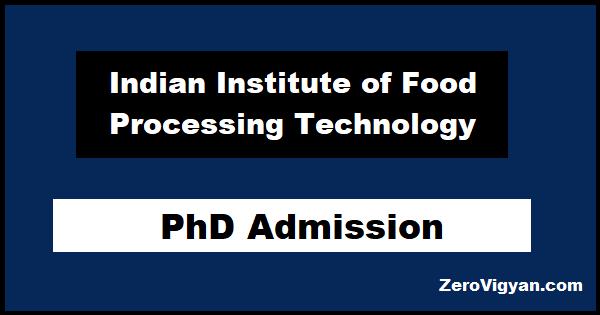 IIFPT Thanjavur PhD Admission