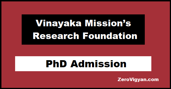 Vinayaka Mission's Research Foundation PhD Admission